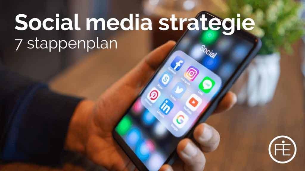 Social media strategie: Haal het meest uit social media