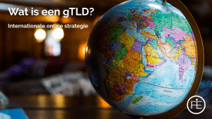 Wat is een gTLD?